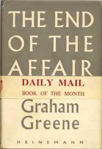 The End of the Affair - First edition (with 'Daily Mail Book of the Month wrapper)