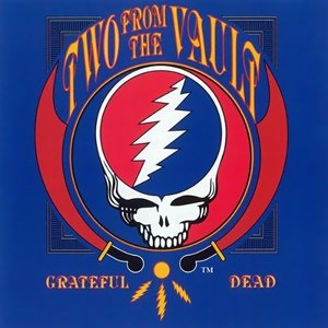 Two from the Vault - Image: Grateful Dead Two from the Vault