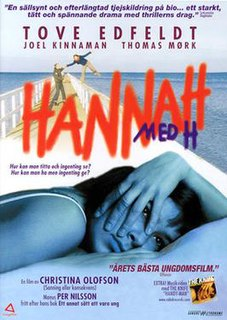 <i>Hannah med H</i> 2003 film by Christina Olofson