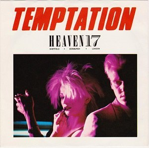Temptation (Heaven 17 song) - Image: Heaven 17 Temptation single cover