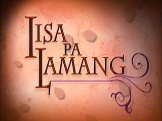 <i>Iisa Pa Lamang</i>