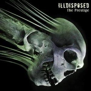 The Prestige (album) - Image: Illdisposed The Prestige