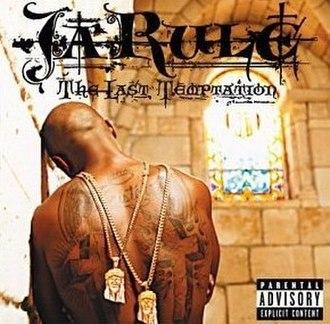 The Last Temptation (Ja Rule album) - Image: Ja Rule The Last Temptation