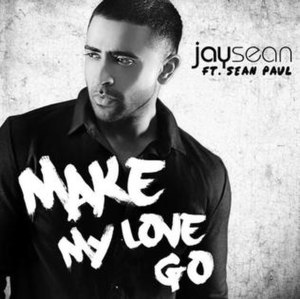 Make My Love Go - Image: Jay Sean Make My Love Go
