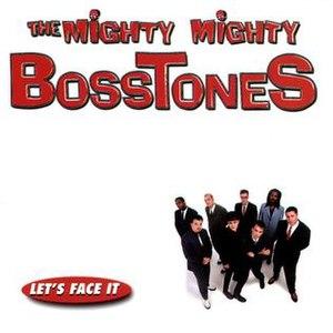 Let's Face It - Image: Let's Face It Bosstones cover