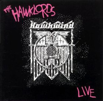 Hawklords - Image: Live The Hawklords