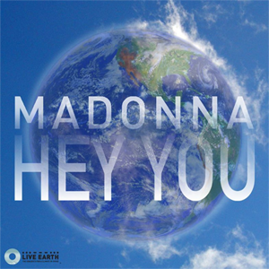 Hey You (Madonna song) - Image: Madonna Hey You