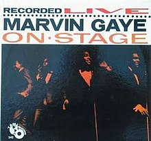 Marvin Gaye Recorded Live on Stage.jpeg