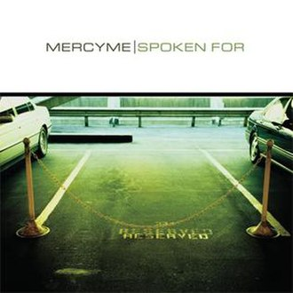 Spoken For - Image: Mercyme spokenfor