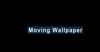 <i>Moving Wallpaper</i>