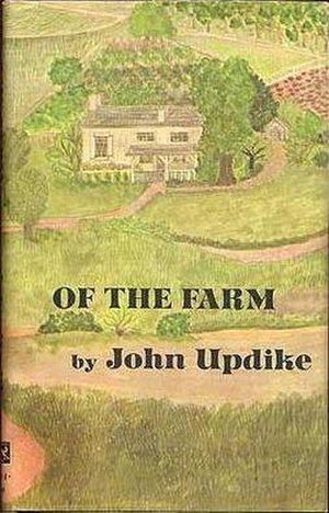 Of the Farm - First edition (publ. Knopf)
