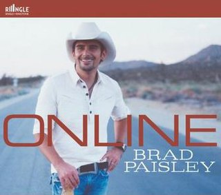 Online (Brad Paisley song) single by Brad Paisley