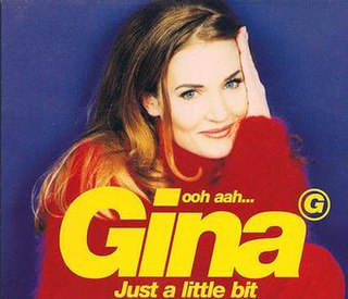 Ooh Aah... Just a Little Bit 1996 single by Gina G
