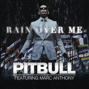 Rain Over Me - Image: Pitbull featuring Marc Anthony Rain Over Me