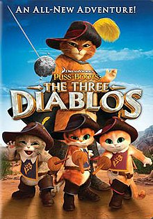 The Three Diablos Puss in Boots Film
