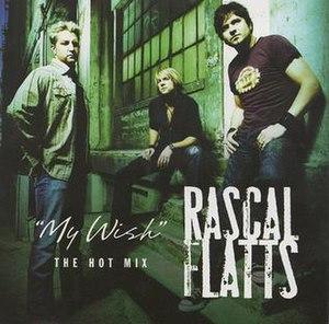 My Wish - Image: Rascal Flatts My Wish