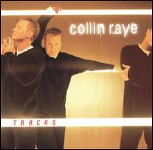 Tracks (Collin Raye album) - Image: Rayetracks