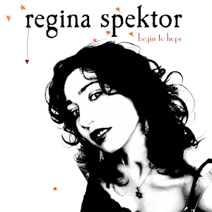 Begin to Hope - Image: Regina Spektor Begin to Hope