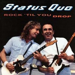 Rock 'til You Drop - Image: Rock Til You Drop Status Quo