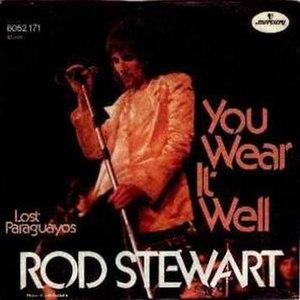 You Wear It Well - Image: Rod stewart you