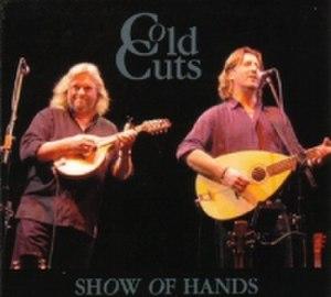 Cold Cuts (Show of Hands album) - Image: SOH Cold Cuts