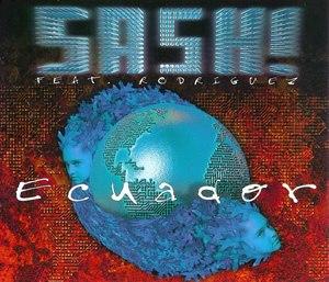 Ecuador (song) - Image: Sash feat rodriguez ecuador s