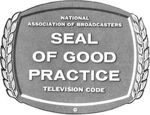 Code of Practices for Television Broadcasters - Seal of Good Practice as it appeared in 1958