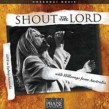 Shout to the Lord (album) - Wikipedia