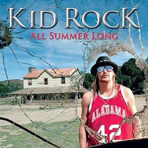 All Summer Long (Kid Rock song) - Image: Single All Summer Long cover