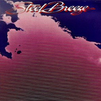 Steel Breeze (album) - Image: Steel Breeze(album)