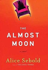 The Almost Moon Alice Sebold