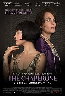 <i>The Chaperone</i> (2018 film) 2018 film directed by Michael Engler