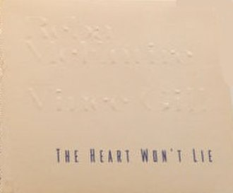 The Heart Won't Lie - Image: The Heart Won't Lie