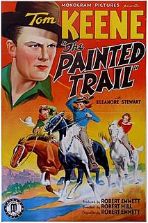 <i>The Painted Trail</i> (1938 film) 1938 film directed by Robert F. Hill