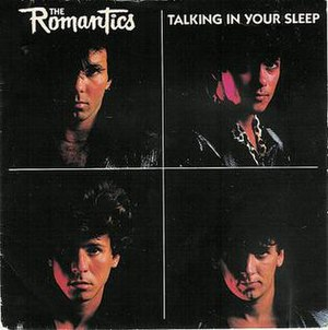 Talking in Your Sleep (The Romantics song) - Image: The romantics talking in your sleep s