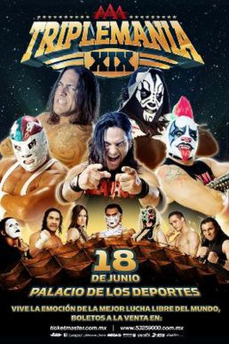 Triplemanía XIX - Promotional poster for the event, featuring El Mesías, L.A. Park, Dr. Wagner Jr., Cibernético, Psycho Clown and other AAA wrestlers