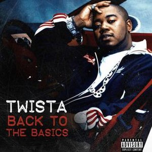 Back to the Basics - Image: Twista, 'Back to the Basics', cover art, Nov 2013