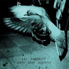 vic chesnutt north star deserter