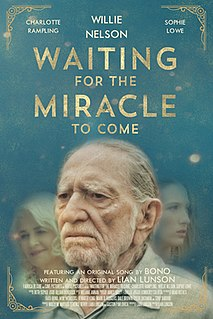 <i>Waiting for the Miracle to Come</i>