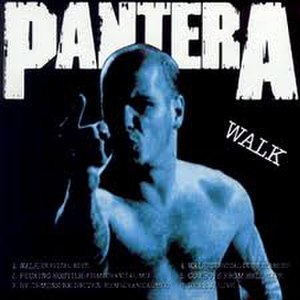 Walk (Pantera song) - Image: Walk (song)