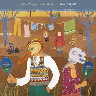 Ruth Is Stranger Than Richard - Image: Wyatt Ruth cover