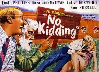 <i>No Kidding</i> (film) 1960 film by Gerald Thomas