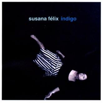 Índigo - Image: Índigo (Susana Felix album cover art)