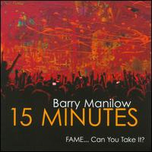 15 Minutes (Barry Manilow album) - Image: 15 minutes album cover