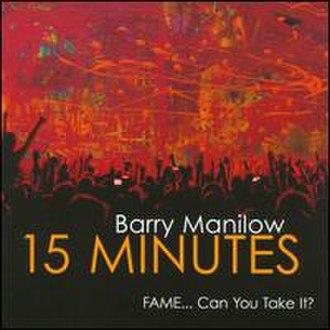 15 Minutes (Barry Manilow album) - Image: 15 minutes album cover