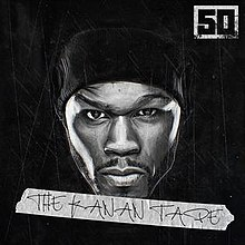 50 Cent The Kanan Tape.jpg
