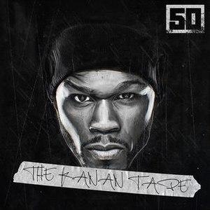 The Kanan Tape - Image: 50 Cent The Kanan Tape