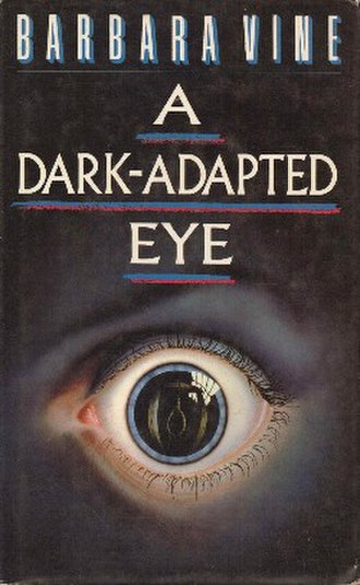 A Dark-Adapted Eye - First edition (UK)