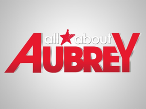 All About Aubrey - Image: All About Aubrey