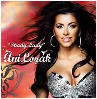 Shady Lady (Ani Lorak song) - Image: Ani Lorak Shady Ladycover